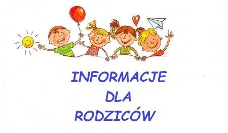 Informacje dla Rodziców